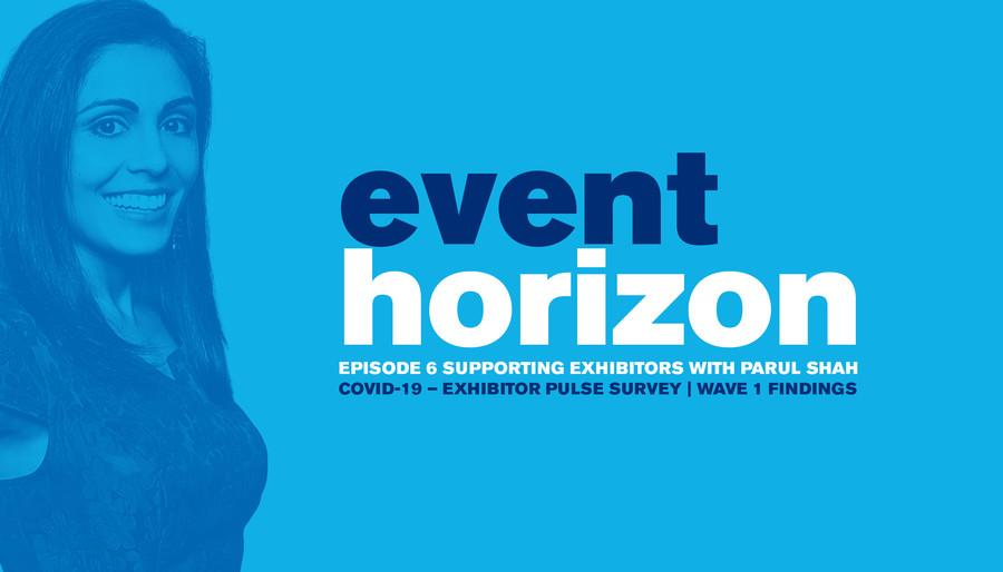 Event Horizon: Episode 6 - Supporting Exhibitors